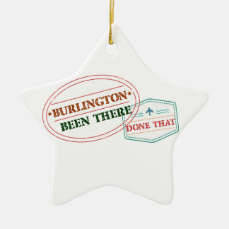Burlington Been there done that Ceramic Ornament
