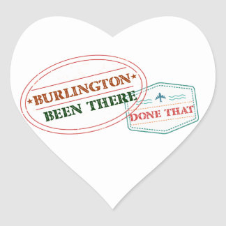 Burlington Been there done that Heart Sticker