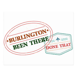 Burlington Been there done that Postcard