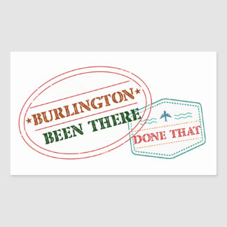 Burlington Been there done that Sticker