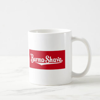 Burma-Shave Coffee/Shaving Mug