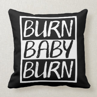 Burn Baby Burn Throw Pillow