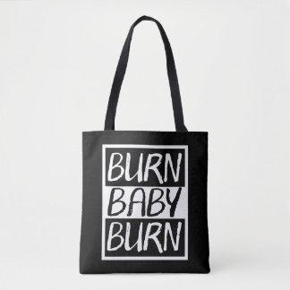 Burn Baby Burn Tote Bag