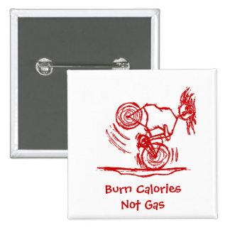 Burn Calories - Not Gas! Buttons