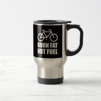 Burn Fat Not Fuel Bike Travel Mug