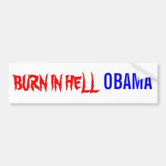 BURN IN HELL, OBAMA BUMPER STICKER