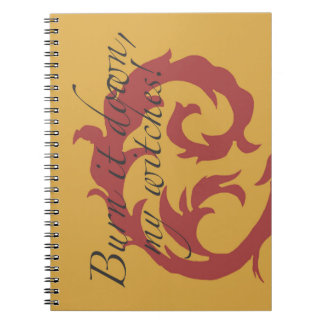 Burn It Down, My Witches! Notebook