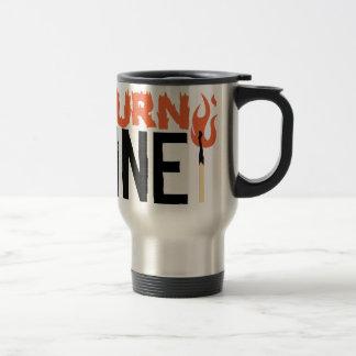 Burn One Travel Mug