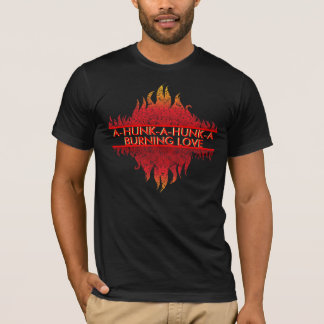 BURNING LOVE TSHIRT