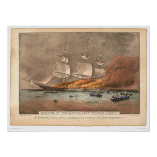 "Burning of the clipper ship ""Golden Light"" (0143A) Poster"