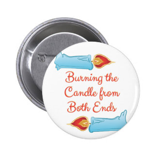 Burning The Candle 2 Inch Round Button