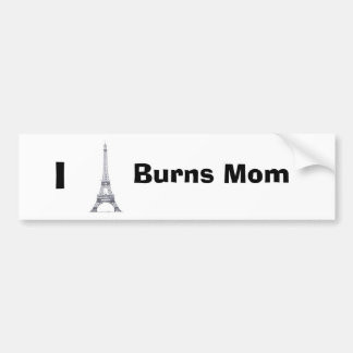 Burns Mom Bumper Sticker