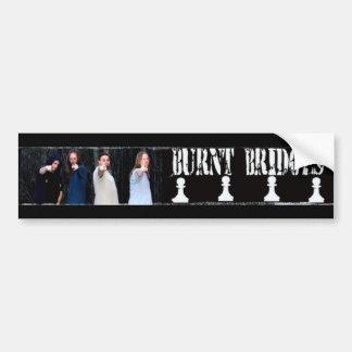 Burnt Bridges Sticker2 Bumper Sticker