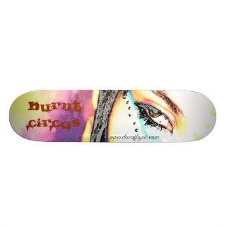 Burnt Circus Skateboard Deck