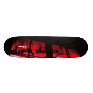 "Burnt ""dark days"" skate board deck"