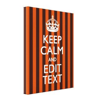 Burnt Orange Personalize This Keep Calm Classic Canvas Print