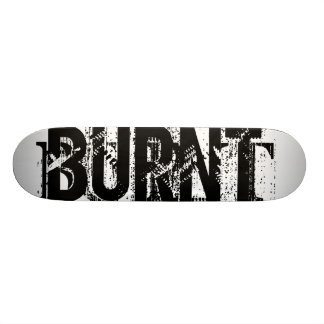 BURNT SKATEBOARD