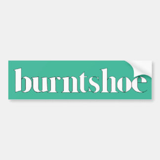 Burntshoe Bumper Sticker
