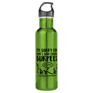Burpees Exercise Apology 710 Ml Water Bottle