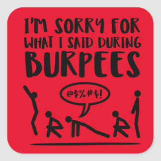 Burpees Exercise Apology Square Sticker
