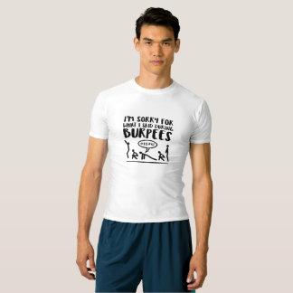 Burpees Exercise Apology T-shirt