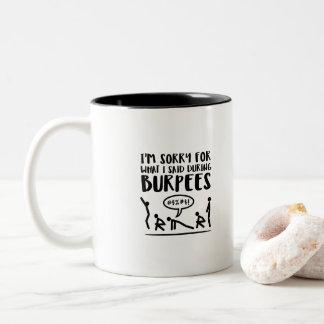 Burpees Exercise Apology Two-Tone Coffee Mug
