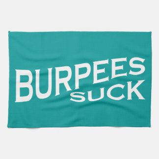 Burpees Suck - Funny Inspiration Hand Towels