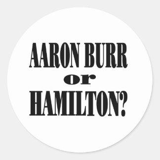 Burr or Hamilton? Classic Round Sticker