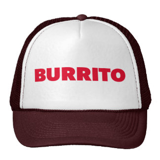 BURRITO fun slogan trucker hat
