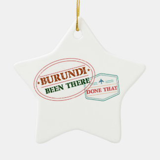 Burundi Been There Done That Ceramic Star Ornament