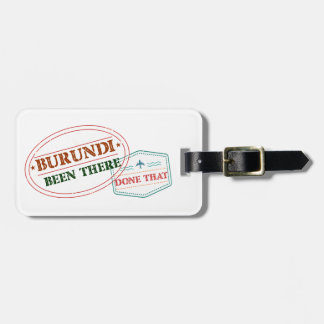 Burundi Been There Done That Luggage Tag