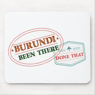 Burundi Been There Done That Mouse Pad