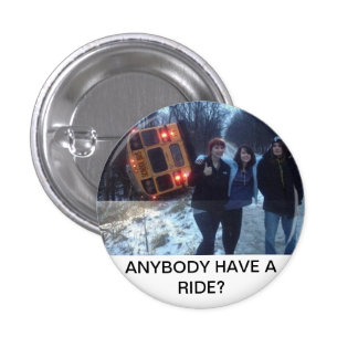BUS ACCIDENT RIDE WANTED 1 INCH ROUND BUTTON