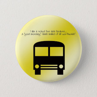 Bus Aide A Good Morning Smile Black Bus 2 Inch Round Button
