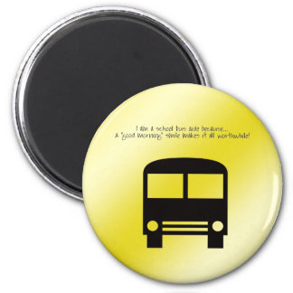 Bus Aide A Good Morning Smile Black Bus 2 Inch Round Magnet