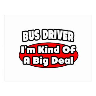 Bus Driver ... Big Deal Postcard