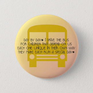 Bus Driver Day By Day Yellow Bus 2 Inch Round Button