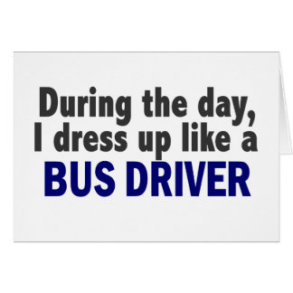 Bus Driver During The Day Greeting Card