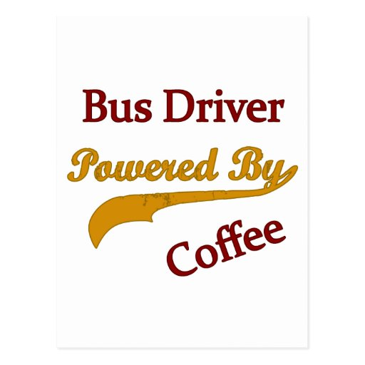 Bus Driver Powered By Coffee Post Card