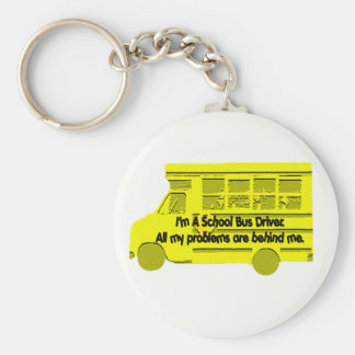 Bus Driver Problems Behind Me Keychain