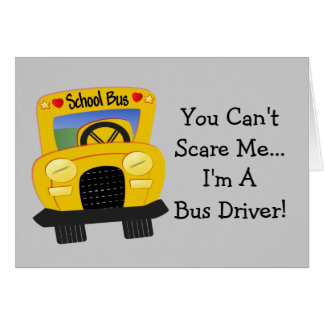 Bus Driver Scare (customizable) Greeting Card