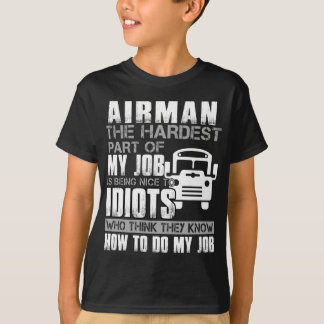 Bus Driver The Hardest Part Of My Job T-Shirt