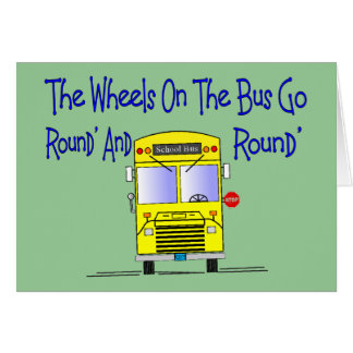 Bus Driver The Wheels on the Bus Greeting Card