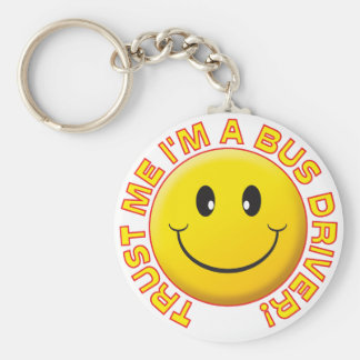 Bus Driver Trust Me Keychain