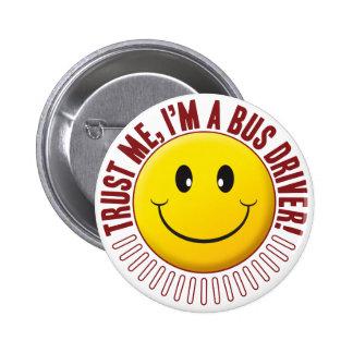 Bus Driver Trust Smiley 2 Inch Round Button