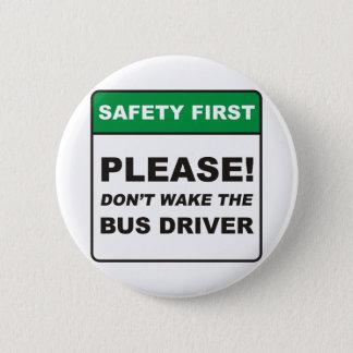 Bus Driver / Wake 2 Inch Round Button
