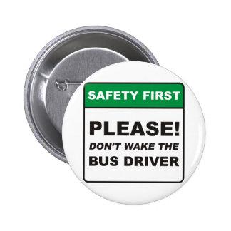 Bus Driver / Wake Pin