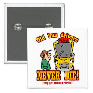 Bus Drivers Pinback Button