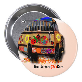 Bus Drivers Do Care 3 Inch Round Button