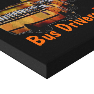 Bus Drivers Do Care Canvas Print